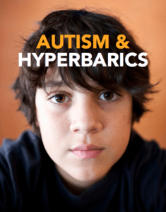 "Autism and Hyperbaric Oxygen Therapy – Is it Just ""Hype""?"